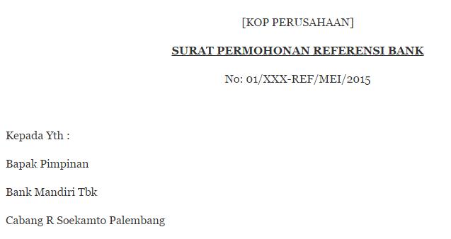 Contoh Surat Permohonan Referensi Bank Quadrant Co Id