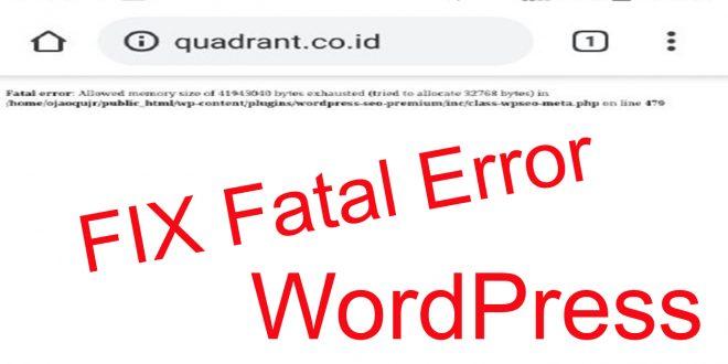 Mengatasi Fatal error Allowed memory size of 41943040